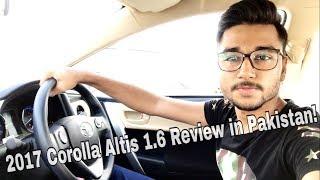 2017 Toyota Corolla Altis 1.6 FACELIFT Review. PakistanVlog#6