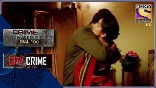 City Crime | Crime Patrol | गुनाह | Mumbai