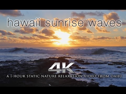 Hawaii Sunrise Waves   a 4K Nature Relaxation Static Video from Oahu with Ocean Sounds