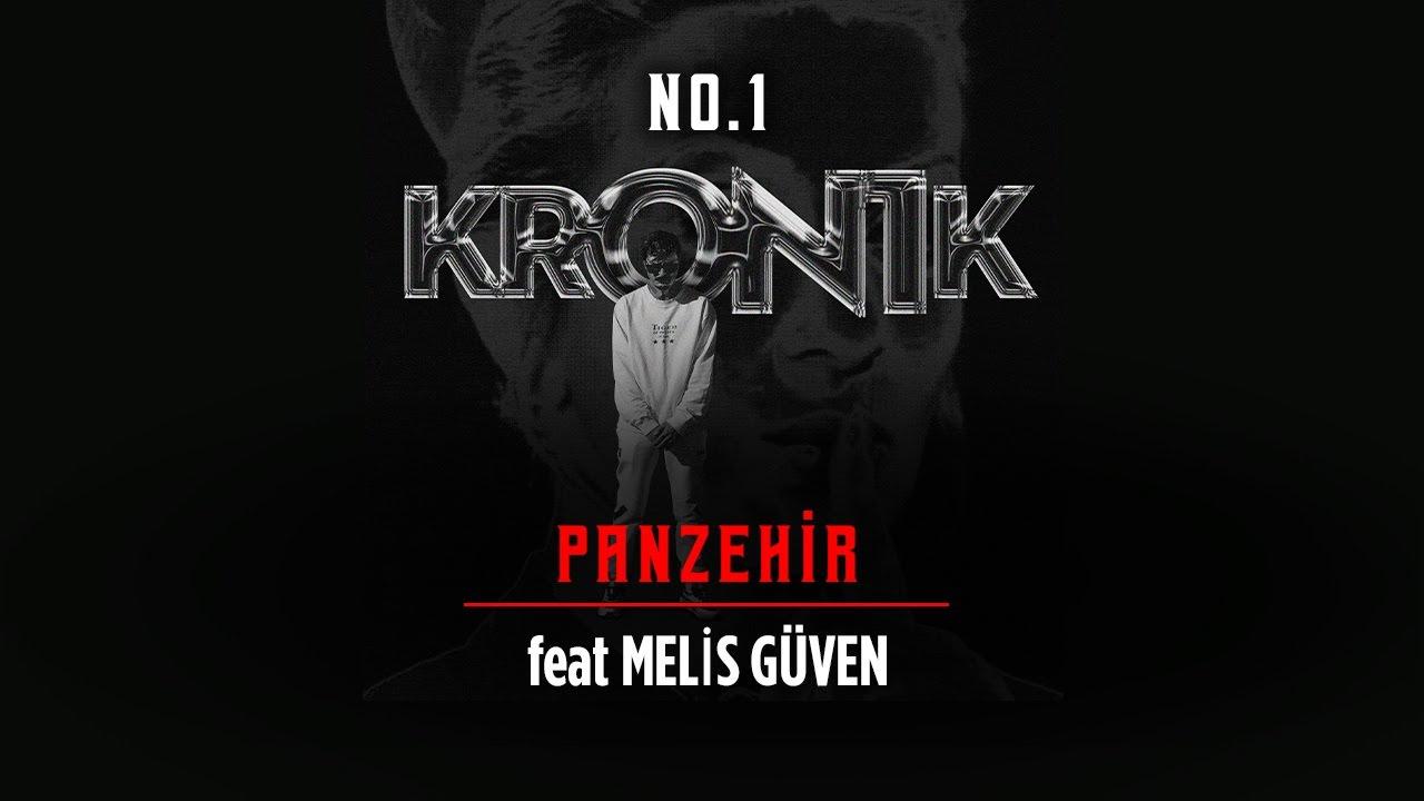 11. No.1 - Panzehir feat. Melis Güven #Kron1k