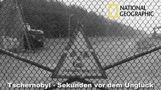 Sekunden vor dem Unglück - Der Gau von Tschernobyl