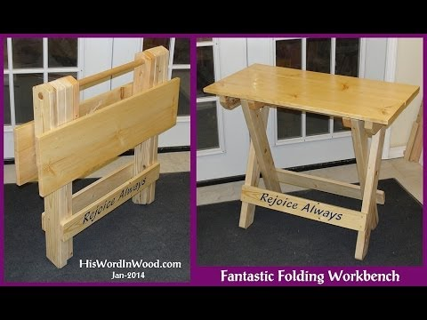 Fantastic Folding Workbench Youtube