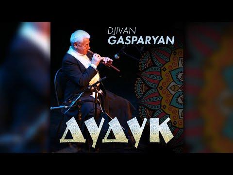 Djivan Gasparyan – Дудук | Дживан Гаспарян - армянский дудук | Armenian Folk Music