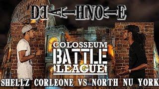 the colosseum battle league deathnote shellz corleone vs north nu york