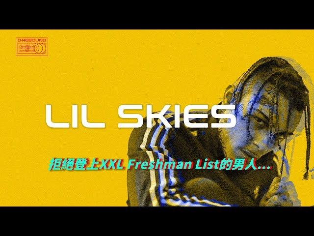 Lil Skies?????XXL Freshman List?????