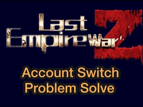 Last Empire War Z Login Problem Solved