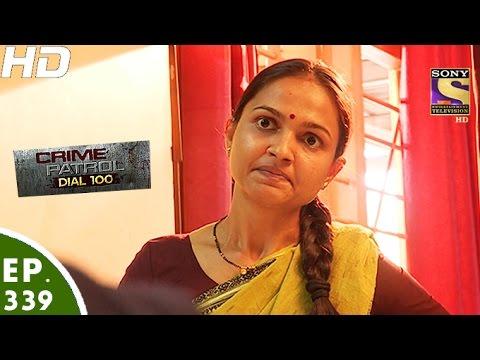 Crime Patrol Dial 100 - क्राइम पेट्रोल - Aarti Shinde Case - Episode 339 - 21st December, 2016