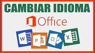 como cambiar el idioma de Office 2013,2016,2019