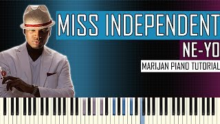 Piano tutorial: learn how to play ne-yo - miss independent on piano.• sheet music: http://bit.ly/marijanpianosheets | more tutorials for easy and popul...