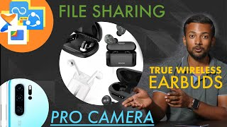 Best File Sharing Apps | Too many True Wireless Earbuds | Pro Cameraphone Explained