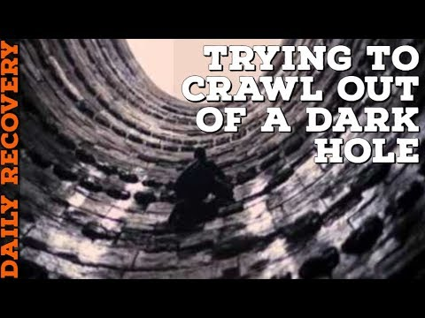 daily-recovery-|-340-days-sober-|-climbing-out-of-a-dark-hole