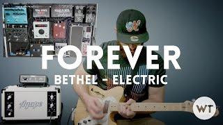 Forever (We Sing Hallelujah) - Bethel - Electric guitar play through