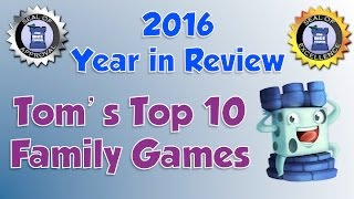 Tom's Top 10 Family Games of 2016