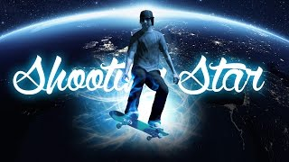 Skate 3 - Shooting Star