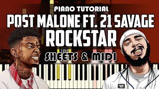 How to Play: Post Malone - Rockstar ft. 21 Savage | Piano Tutorial + Sheets & MIDI