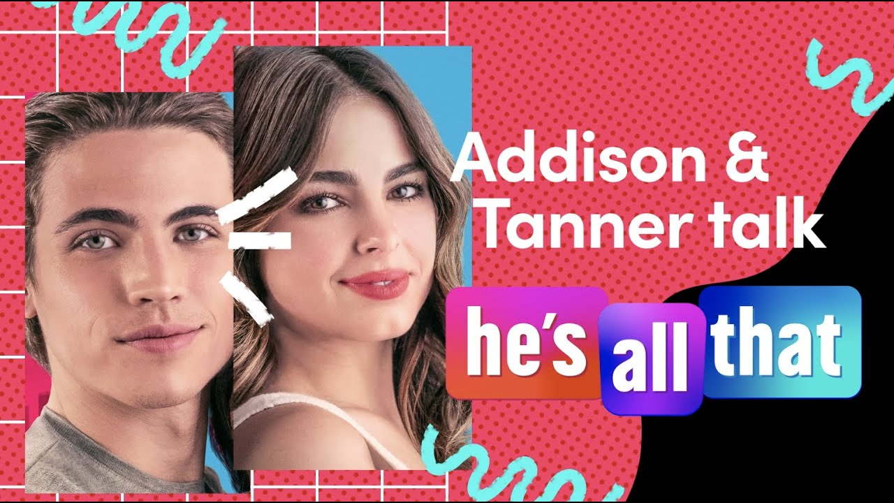 "Addison Rae & Tanner Buchanan Talk ""He's All That"" Movie | TikTok"