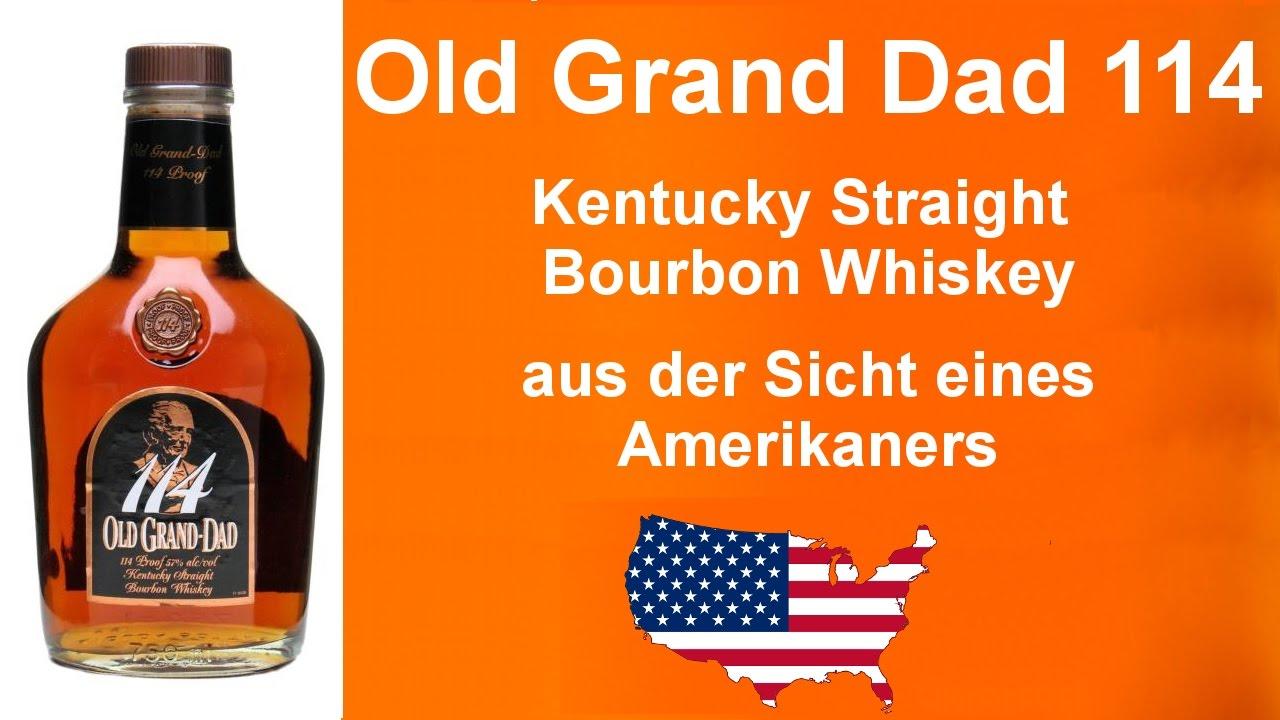 202 - Old Grand Dad 114 Kentucky Straight Bourbon Whiskey Verkostung ...