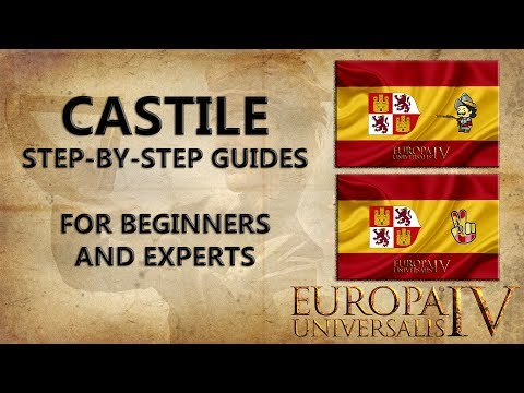 EU4 Castile Step-By-Step Guide [For Beginners And Experts][Tutorial]