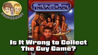 The Guy Game - Is It Wrong to Collect? #CUPodcast