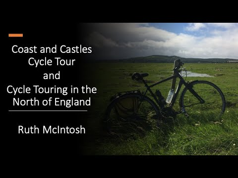 Coast And Castles Cycle Tour And Cycle Touring In The North Of England   Ruth McIntosh