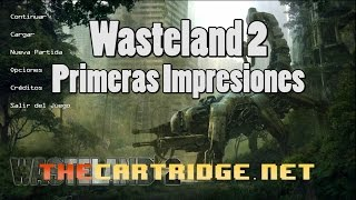 Wasteland 2 - Español - Primeras Impresiones - Gameplay