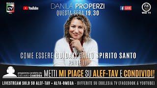 COME ESSERE GUIDATI DALLO SPIRITO SANTO #3 - Danila Properzi