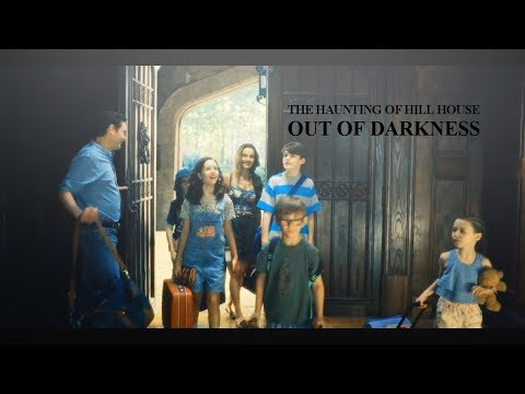 The Haunting Of Hill House | Out Of The Darkness