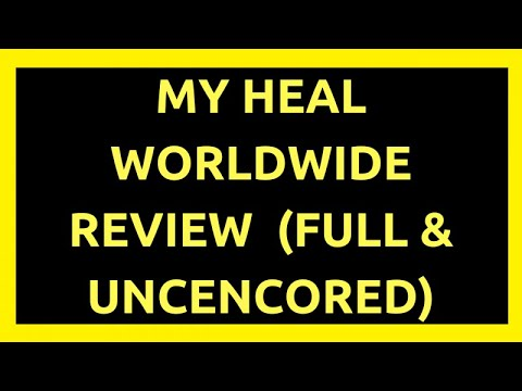 Heal Worldwide Review (Full and Uncensored)