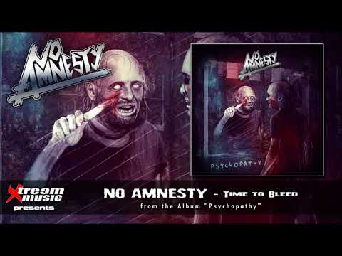 NO AMNESTY - Time to Bleed [2017]