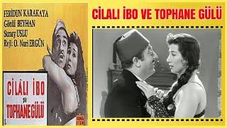Cilalı İbo ve Tophane Gülü 1960  Feridun Karakaya Gönül Beyhan  Yeşilçam Filmi Full İzle