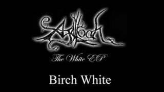 Agalloch - Birch White