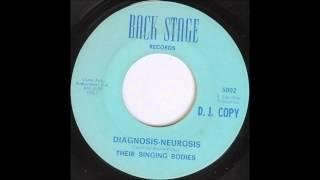 Their Singing Bodies - Diagnosis-Neurosis
