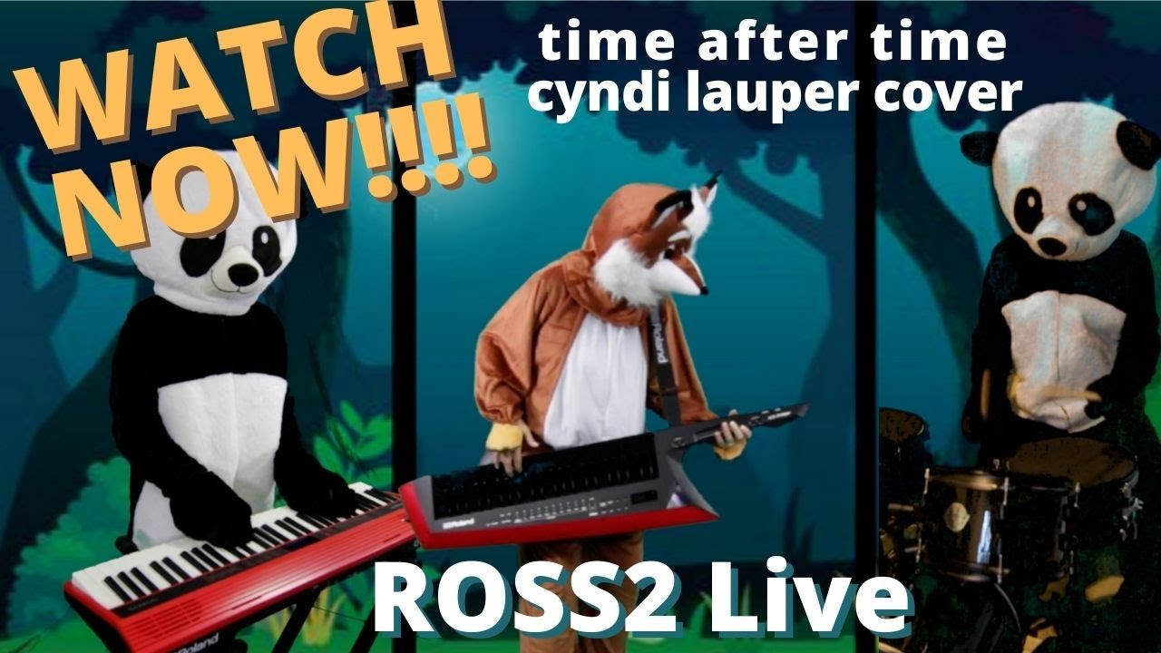 Time After Time ROSS2 Live Cyndi Lauper Cover with Lyrics