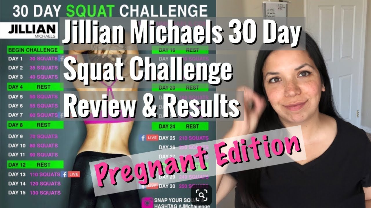 Jillian Michaels 30 Day Squat Challenge Review & Results | Pregnant Edition