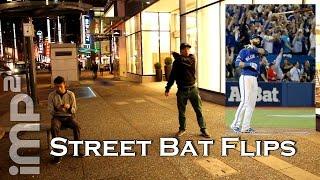 Street Bat Flips - imp2 Shenanigans