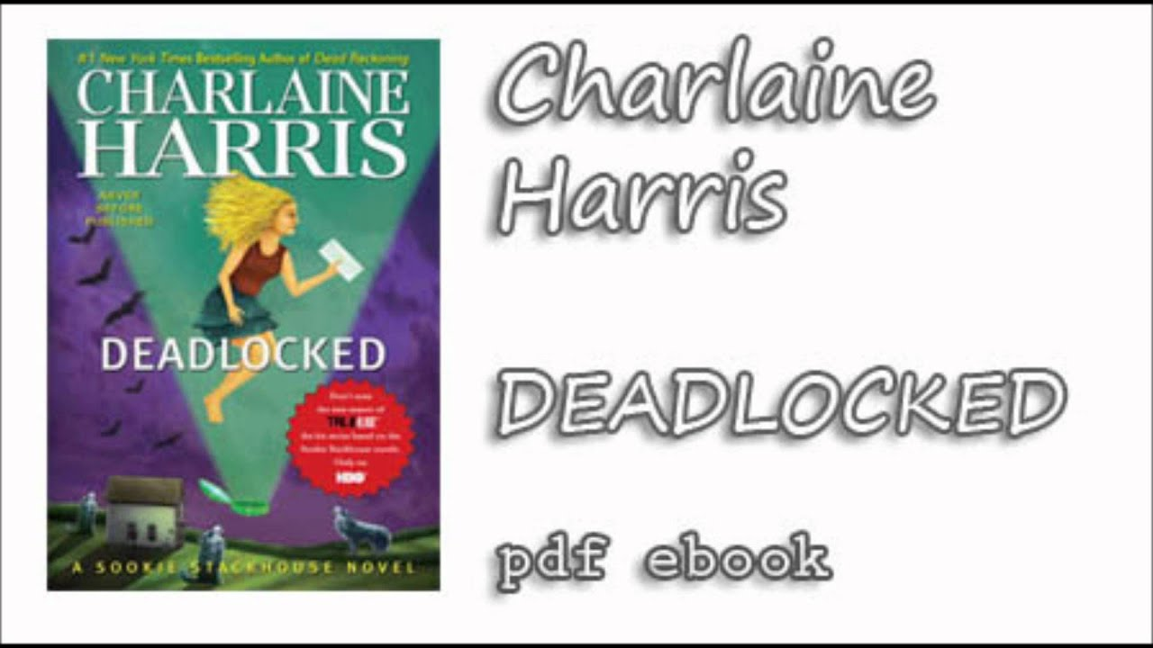 Deadlocked Pdf Charlaine Harris Pdf Top Pdf