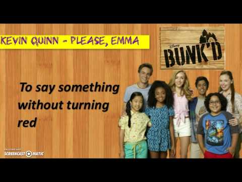 Kevin Quinn - Please, Emma (from ''BUNK'D'') [Lyrics Video]