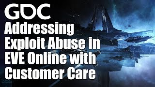 Addressing Exploit Abuse in EVE Online with Customer Care