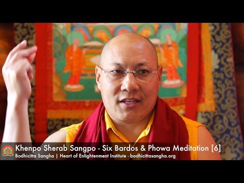 Six Bardos & Phowa Meditation [6]
