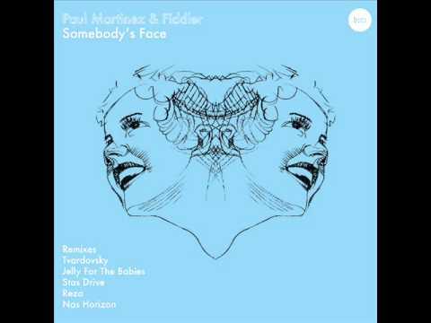 Paul Martinez and Fiddler - Somebody's Face (Tvardovsky Remix) - Balkan Connection