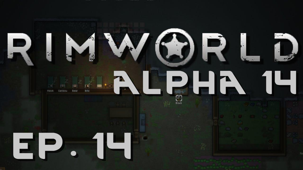RimWorld Alpha 14 | Ep 14 | Manhunters | Let's Play