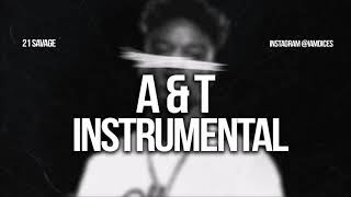 21 Savage AT Instrumental Prod. by Dices FREE DL