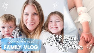 DEAR DADA: HE'S RECOVERING WELL | WEEKEND FAMILY VLOG | THE DEPLOYMENT DIARIES