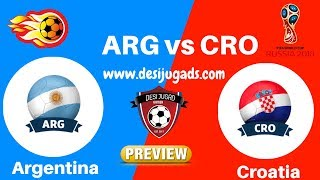 ARG VS CRO DREAM 11 FOOTBALL WC 21 JUNE 2018 arg vs cro dream 11 today football match arg vs cro