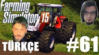 Farming Simulator 15 Türkçe Multiplayer | Satılık Traktör | Bölüm 61