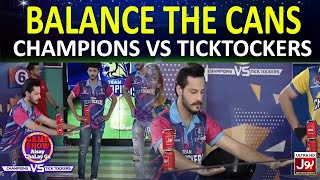 Balance The Cans | Game Show Aisay Chalay Ga League | TickTock Vs Champion