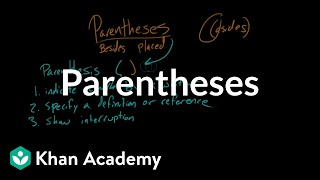 Parentheses | Punctuation | Khan Academy