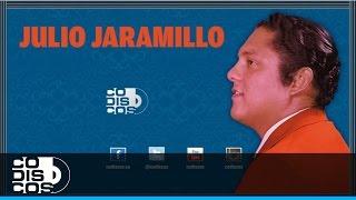 Julio Jaramillo - Aunque Me Duela El Alma   Audio
