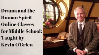 Drama and the Human Spirit with Kevin O