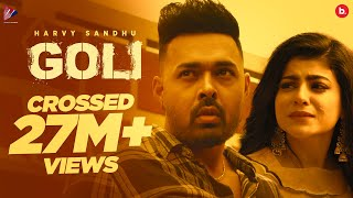 GOLI (Official Video) | Harvy Sandhu | Mahi Sharma | Tru Makers
